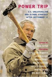 Cover of: Power Trip: U.S. Unilateralism and Global Strategy After September 11 (Open Media Series)
