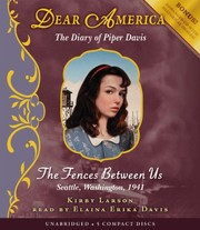 Cover of: Dear America: The Fences Between Us - Audio