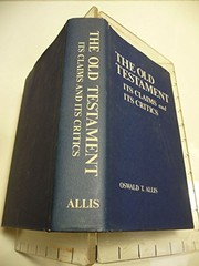 Cover of: The Old Testament | Oswald T. Allis