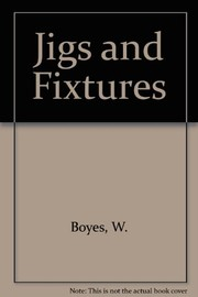 Cover of: Jigs and fixtures |