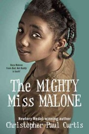 Cover of: The Mighty Miss Malone The Mighty Miss Malone