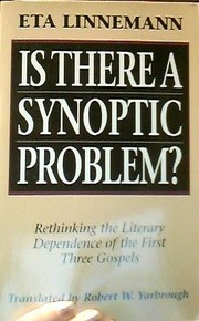 Cover of: Is there a synoptic problem? | Eta Linnemann