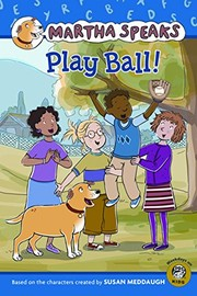 Cover of: Martha Speaks: Play Ball! (Reader)