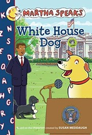 Cover of: Martha Speaks: White House Dog (Chapter Book)