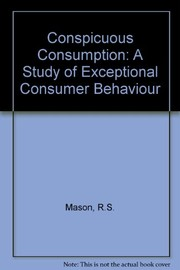 Cover of: Conspicuous consumption | Roger S. Mason