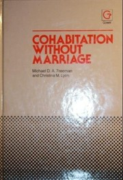 Cover of: Cohabitation without marriage | Michael D. A. Freeman
