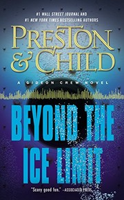Cover of: Beyond the Ice Limit: A Gideon Crew Novel (Gideon Crew series)