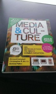 Cover of: Media & Culture: An Introduction to Mass Communication (2013 Update)