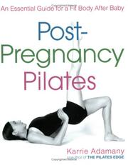 Cover of: Post-Pregnancy Pilates | Karrie Adamany