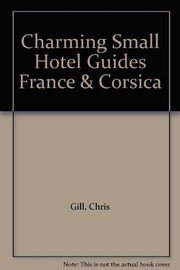Cover of: Charming Small Hotel Guides France & Corsica