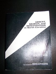 Cover of: Arrest, search, and investigation in North Carolina | Robert L. Farb