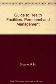 Cover of: A guide to health facilities