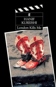 Cover of: London kills me | Hanif Kureishi