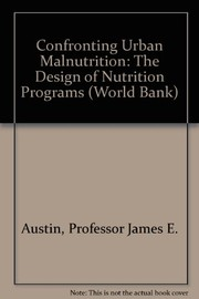 Cover of: Confronting urban malnutrition
