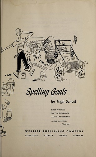 Spelling goals for high school by Rose Wickey