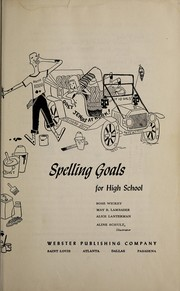 Cover of: Spelling goals for high school | Rose Wickey