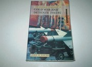 Cover of: The Longman companion to Cold War and detente, 1941-91 | John W. Young