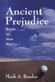 Cover of: Ancient Prejudice, Break to New Mutiny