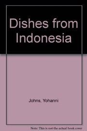 Cover of: Dishes from Indonesia. | Yohanni Johns