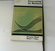 Cover of: Forecasting for business | Douglas Wood