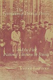 Cover of: The formation of political parties and the first national elections in Russia