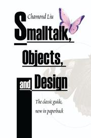 Cover of: Smalltalk, Objects, and Design | Chamond Liu