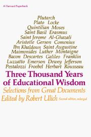 Cover of: Three thousand years of educational wisdom