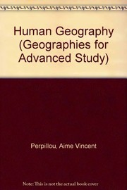 Cover of: Human geography | AimГ© Vincent Perpillou