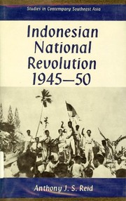 Cover of: The Indonesian national revolution, 1945-1950 | Anthony Reid