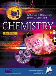 Cover of: Chemistry by Catherine E. Housecroft, Edwin C. Constable