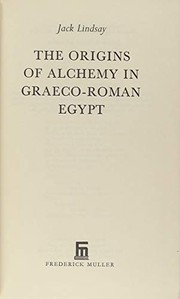 Cover of: The origins of alchemy in Graeco-Roman Egypt