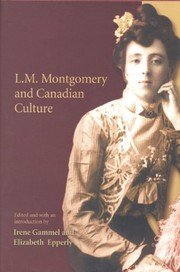 Cover of: L.M. Montgomery and Canadian culture |