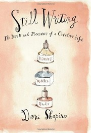 Cover of: Still Writing: The Perils and Pleasures of a Creative Life