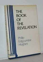 Cover of: The book of the Revelation | Philip Edgcumbe Hughes