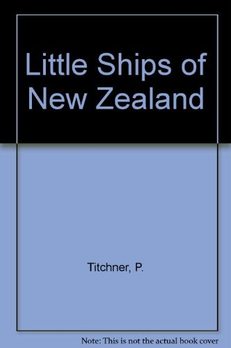 Little ships of New Zealand by Paul Titchener