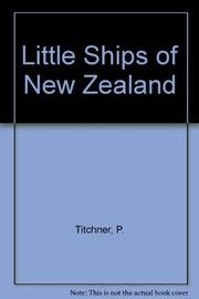 Cover of: Little ships of New Zealand | Paul Titchener