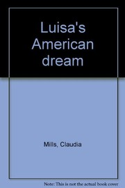 Cover of: Luisa's American dream