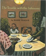 Cover of: The trouble with the Johnsons | Mark Teague
