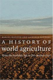 Cover of: A History of World Agriculture | Marcel Mazoyer, Laurence Roudart