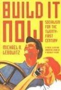 Cover of: Build It Now | Michael A. Lebowitz