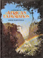 Cover of: A history of African exploration | David Mountfield