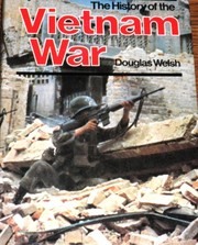 Cover of: The history of the Vietnam War | Douglas Welsh