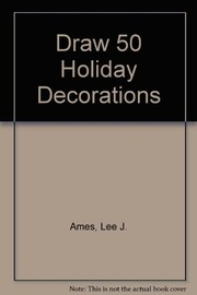 Cover of: Draw 50 Holiday Decorations