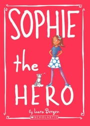 Cover of: Sophie The Hero (Turtleback School & Library Binding Edition)