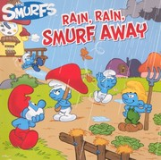 Cover of: THE SMURFS: Rain, Rain, Smurf Away!