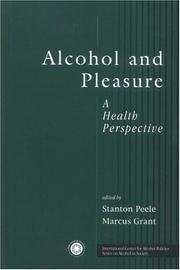Cover of: Alcohol and Pleasure (Series on Alcohol in Society) | Stanton Peele
