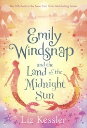 Cover of: Emily Windsnap And The Land Of The Midnight Sun (Turtleback School & Library Binding Edition)