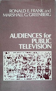 Cover of: Audiences for public television | Ronald Edward Frank