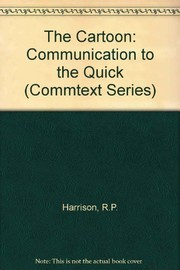 Cover of: The cartoon, communication to the quick | Randall Harrison