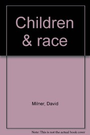 Cover of: Children & race | David Milner